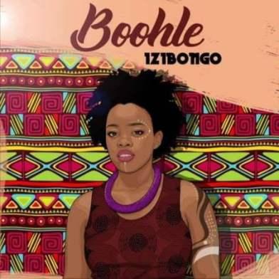 EP: Boohle - Izibongo