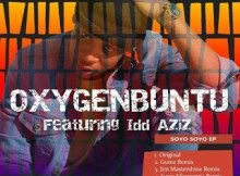 EP: Oxygenbuntu ft Idd Aziz - Soyo Soyo