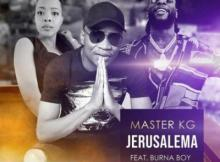 Master KG ft Burna Boy & Nomcebo Zikode - Jerusalema (Remix)