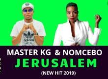 Master KG ft Nomcebo - Jerusalem