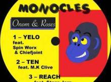 Monocles ft Chiefjoint & Spin Worx - Yelo