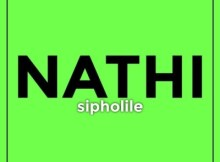 Nathi - Sipholile