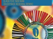 Slaga & Nox Man - I Will House You (Buddynice Redemial Remix)