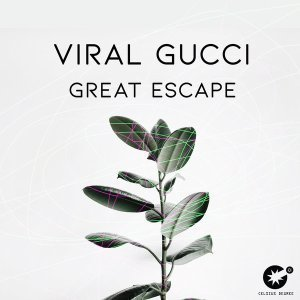 Viral Gucci - Great Escape