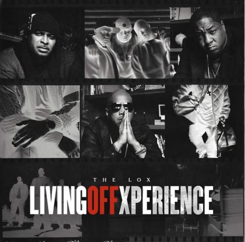 ALBUM: The LOX - Living Off Xperience