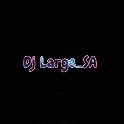 Dj Large SA ft Dj Feezol - Unbreakable
