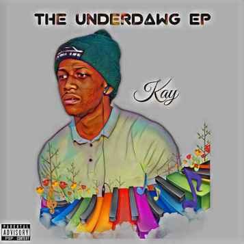 EP: DJ Kay - The UnderDawg