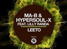 Ma-B, HyperSOUL-X & Lilly Randa - Leeto (Dubbed V-HT)