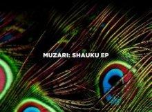 Muzari - Shauku (Original Mix)