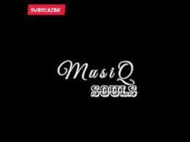 The MusiQ Souls - Classmates (Soulful Mix)