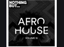 Album: VA - Nothing But… Afro House, Vol. 15