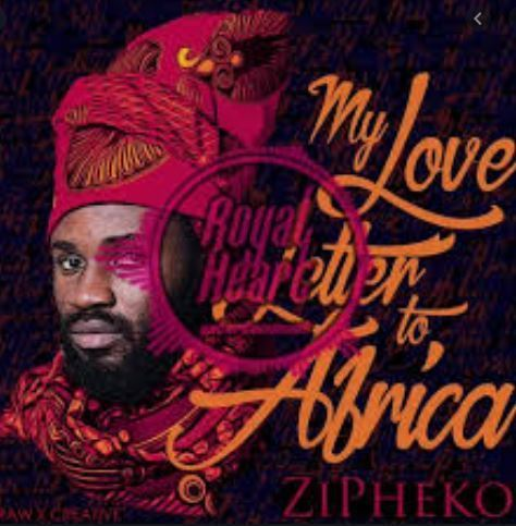 Download EP: ZiPheko - My Love Letter to Africa
