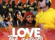 Mariechan, Soweto Gospel Choir, Masandi, Mawat & Lebo Sekgobela - Love Is The Answer