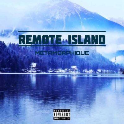 Metamorphique - Remote Island