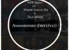 MFR Souls ft Tiga Maine - Amanikiniki (Freestyle)