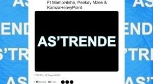 Prince Kaybee ft Mampintsha, Peekay Mzee & KamzaHeavyPoint - As'Trende (Extended Mix)