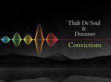Thab De Soul & Dreamer - Convictions (Original Mix)
