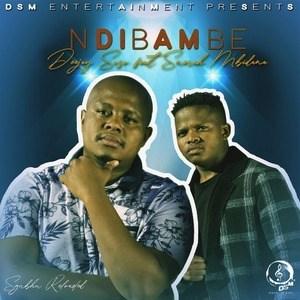 Deejay Soso ft Snerah Mbidana - Ndibambe