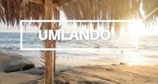 DJ LuHleRh - Umlando