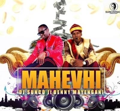 DJ Sunco ft Benny Mayengani - Mahevhi