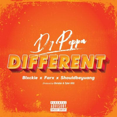 Dr Peppa ft Blxckie, ShouldbeYuang & Farx - Different