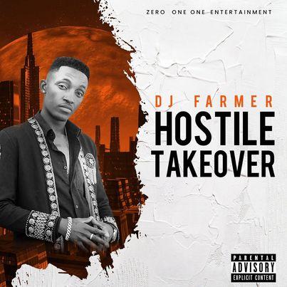 EP: Dj Farmer - Hostile Take Over