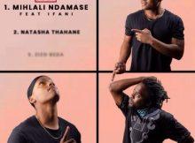 iFani ft JULY - Mihlali Ndamase