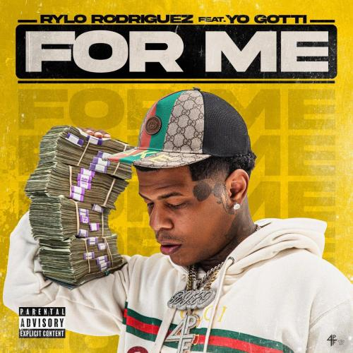 Rylo Rodriguez ft Yo Gotti - For Me