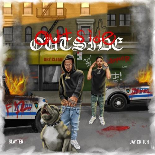 Slayter ft Jay Critch - Outside