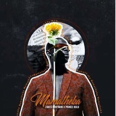 Zakes Bantwini ft Prince Bulo - Mamatheka