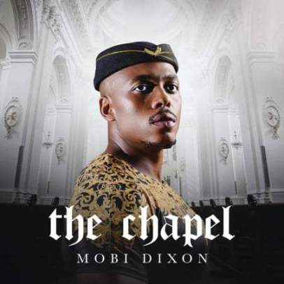 Album: Mobi Dixon - The Chapel