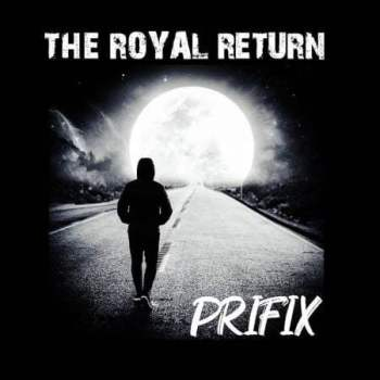 Album: Prifix - The Royal Return