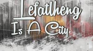 EP: DJ Welcome - Lefatlheng Is A City
