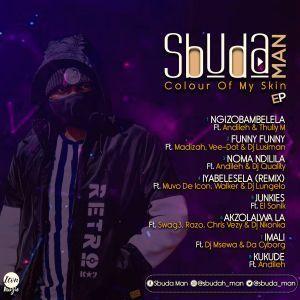 EP: Sbuda Man - Colour Of My Skin