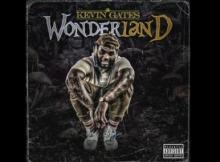 Kevin Gates - Wonderland