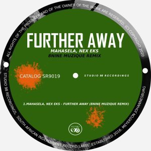 Mahasela, Nex Eks - Further Away (8nine Muzique Remix)