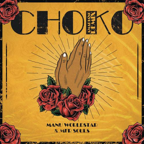 Manu WorldStar & MFR Souls - Choko (Amapiano Remix)