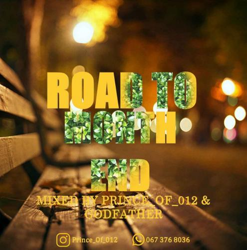 Prince of 012 & The Godfather - Road to Month End Vol 2 Mix