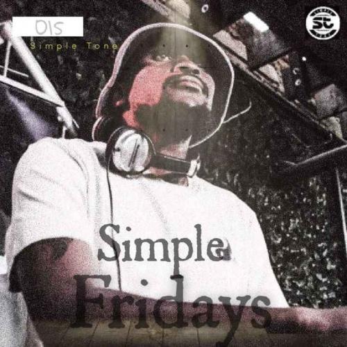 Simple Tone - Simple Fridays Vol 015 Mix