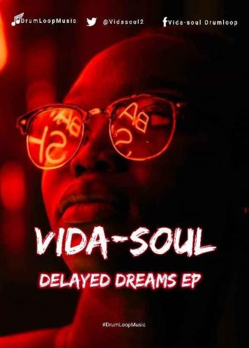Vida-soul - Delayed Dreams