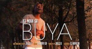 (Video) DJ Nova SA - Buya