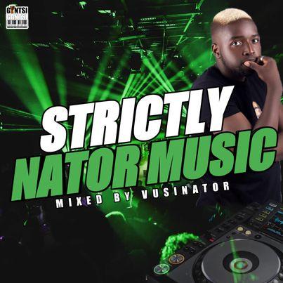 Vusinator - Strictly Nator Music Mix (Part 13)