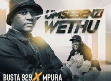 Busta 929 & Mpura ft Mr JazziQ, Zuma, Lady Du & Reece Madlisa - Umsebenzi Wethu