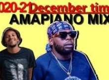 Dercynho Dj ft Dj Stokie, Kabza De Small, Dj Maphorisa, More Songs - December Time Amapiano Mix 2021