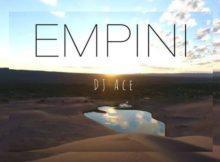 DJ Ace - Empini
