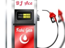 DJ Ace - Faki Gas