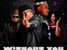 Sun-EL Musician ft Black Motion & Miss P - Without You