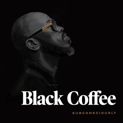 Album: Black Coffee - Subconsciously (Tracklist)