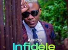 Alikiba - Infidèle