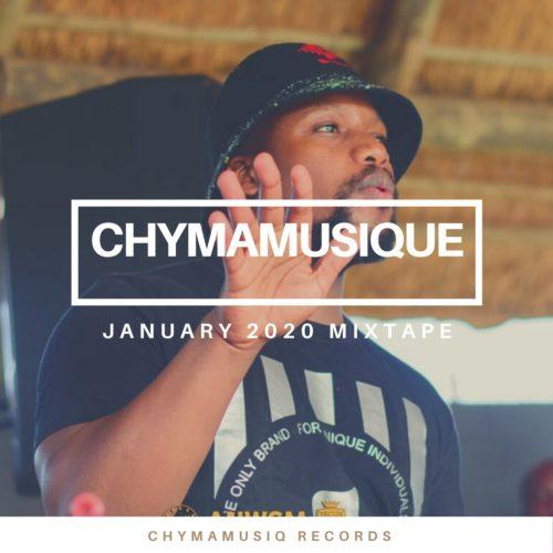 Chymamusique - January 2021 Mixtape